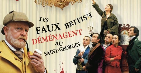 Les Faux British déménagent au Théâtre Saint-Georges